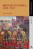 Britain in India, 1858 1947