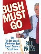 Bush Must Go