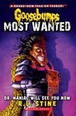 Goosebumps Most Wanted #5: Dr. Maniac Will See You Now