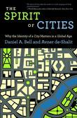 The Spirit of Cities: Why the Identity of a City Matters in a Global Age (New in Paperback)