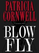 Blow Fly: Scarpetta (Book 12)