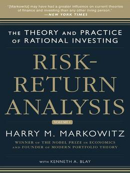 Risk-Return Analysis: The Theory and Practice of Rational Investing (Volume One)