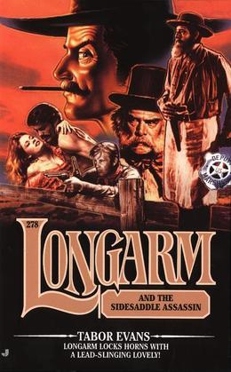 Longarm #278: Longarm and the Sidesaddle Assassin
