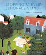 Stopping at Every Lemonade Stand: How to Create a Culture That Cares for Kids