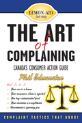 The Art of Complaining: Canada's Consumer Action Guide