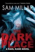 The Dark Place: A Karl Kane Novel