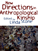 New Directions in Anthropological Kinship
