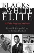 Blacks in the White Elite: Will the Progress Continue?
