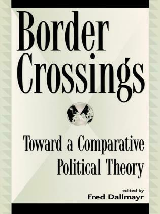 Border Crossings: Toward a Comparative Political Theory