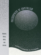 Philosophers of Capitalism: Menger, Mises, Rand, and Beyond