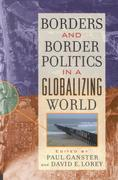 Borders and Border Politics in a Globalizing World