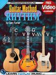 Rhythm Guitar Lessons for Beginners: Teach Yourself How to Play Guitar (Free Video Available)