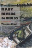 Many Rivers to Cross