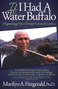 If I Had a Water Buffalo: How To Microfinance Sustainable Futures