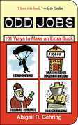 Odd Jobs: 101 Ways to Make an Extra Buck