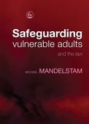 Safeguarding Vulnerable Adults and the Law