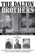 The Dalton Brothers and Their Astounding Career of Crime