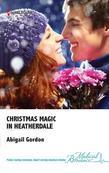 Christmas Magic in Heatherdale