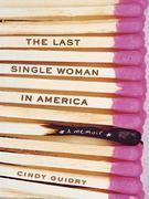 The Last Single Woman in America