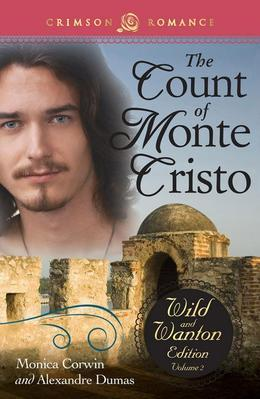 The Count of Monte Cristo: The Wild and Wanton Edition, Vol. 2