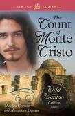 The Count of Monte Cristo: The Wild and Wanton Edition, Volume 2