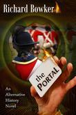 The Portal (an Alternative History Novel)