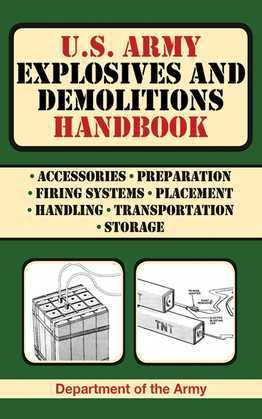 U.S. Army Explosives and Demolitions Handbook