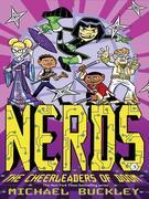 NERDS: Book Three: The Cheerleaders of Doom