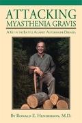 Attacking Myasthenia Gravis: A Key in the Battle Against Autoimmune Diseases