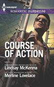 Course of Action: Out of Harm's Way\Any Time, Any Place