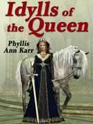 The Idylls of the Queen: A Tale of Queen Guenevere