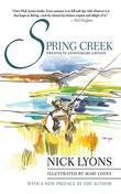 Spring Creek: Twentieth Anniversary Edition