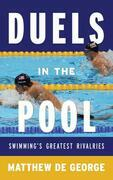 Duels in the Pool: Swimming's Greatest Rivalries