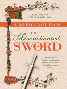 The Misenchanted Sword: A Legend of Ethshar
