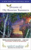 Dreams of My Russian Summers: A Novel