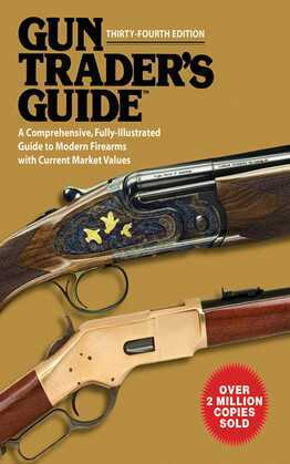 Gun Trader's Guide, Thirty-Fourth Edition