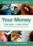 Your Money: Use Less, Save More
