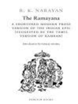 The Ramayana: A Shortened Modern Prose Version of the Indian Epic