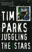 Juggling the Stars: A Novel
