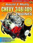 How to Rebuild & Modify Chevy 348/409 Engines