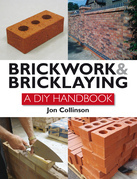 Brickwork and Bricklaying: A DIY Guide