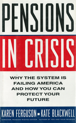 Pensions in Crisis: Why the System is Failing America and How You Can Protect Your Future