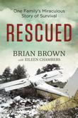 Rescued: One Family's Miraculous Story of Survival