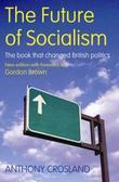 The Future of Socialism: New Edition with foreword by Gordon Brown
