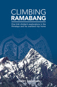 Climbing Ramabang: One Irish climber's explorations in the Himalaya and his overland trip home