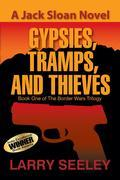 Gypsies, Tramps, and Thieves: A Jack Sloan Novel