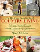 The Illustrated Encyclopedia of Country Living