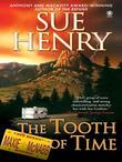 The Tooth of Time: A Maxine and Stretch Mystery