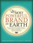 The Most Powerful Brand On Earth: How to Transform Teams, Empower Employees, Integrate Partners, and Mobilize Customers to Beat the Competition in Dig