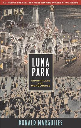 Luna Park: Short Plays and Monologues